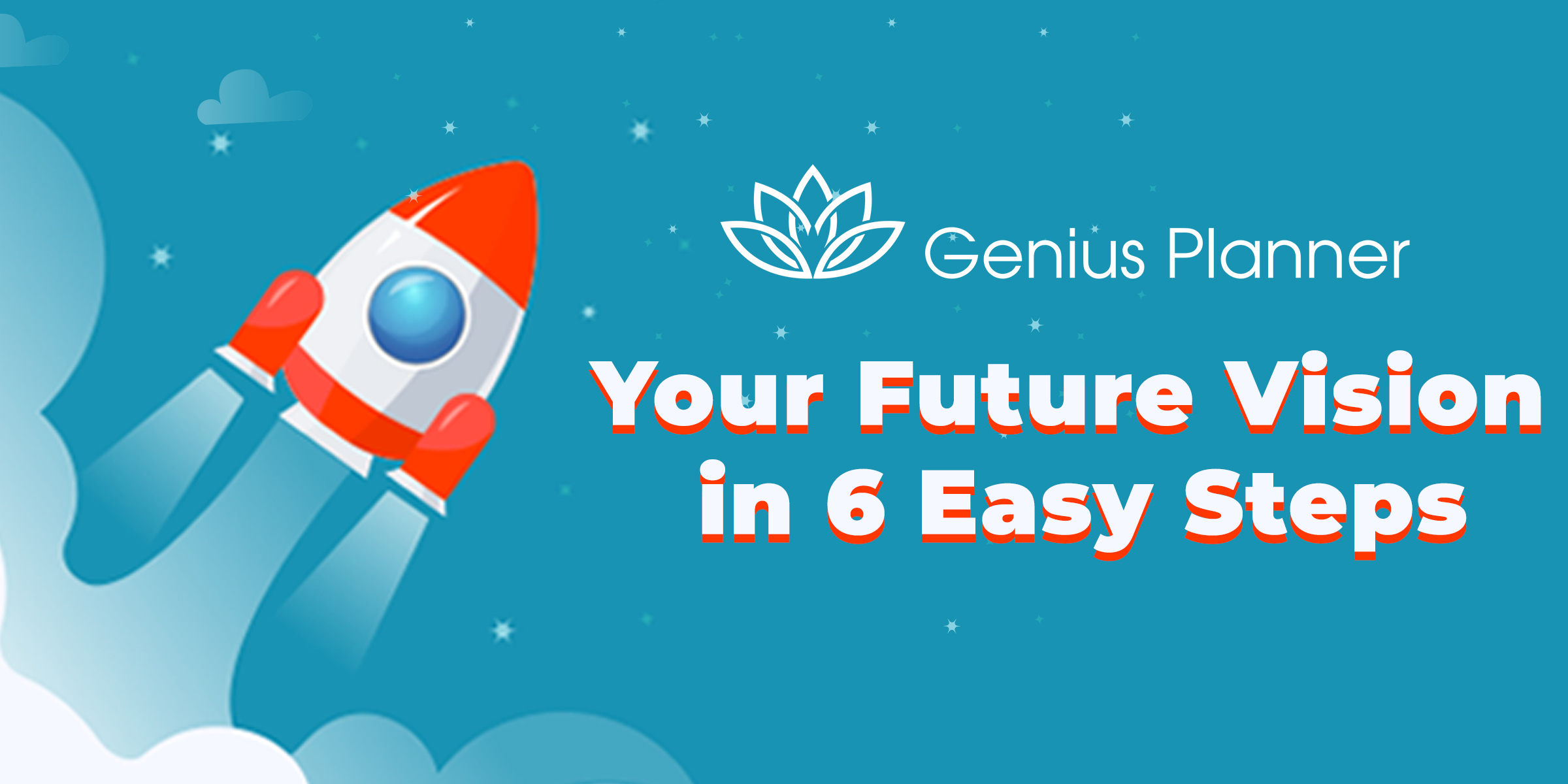 Your Future Vision in 6 Easy Steps