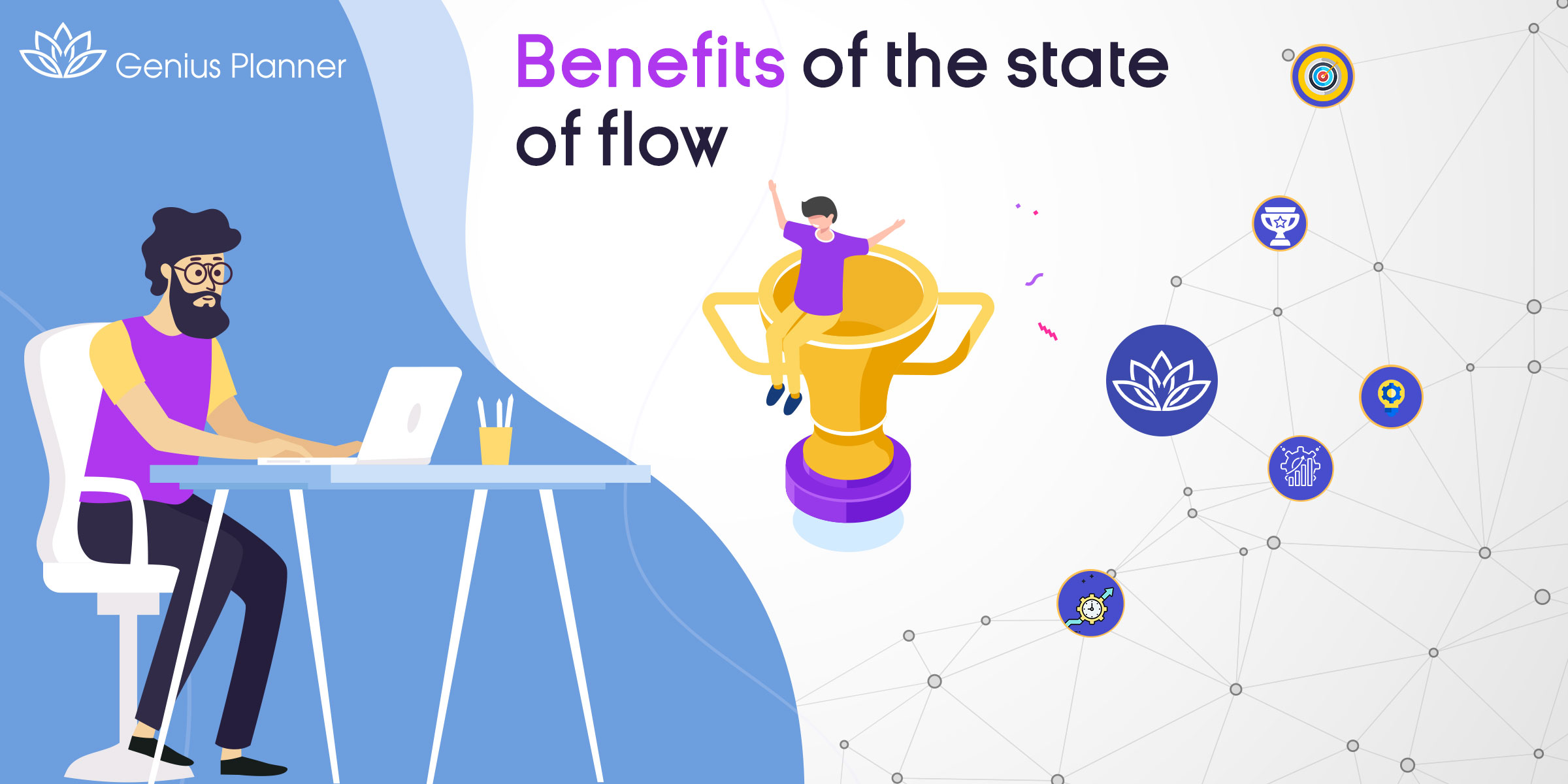 Benefits of the State of Flow